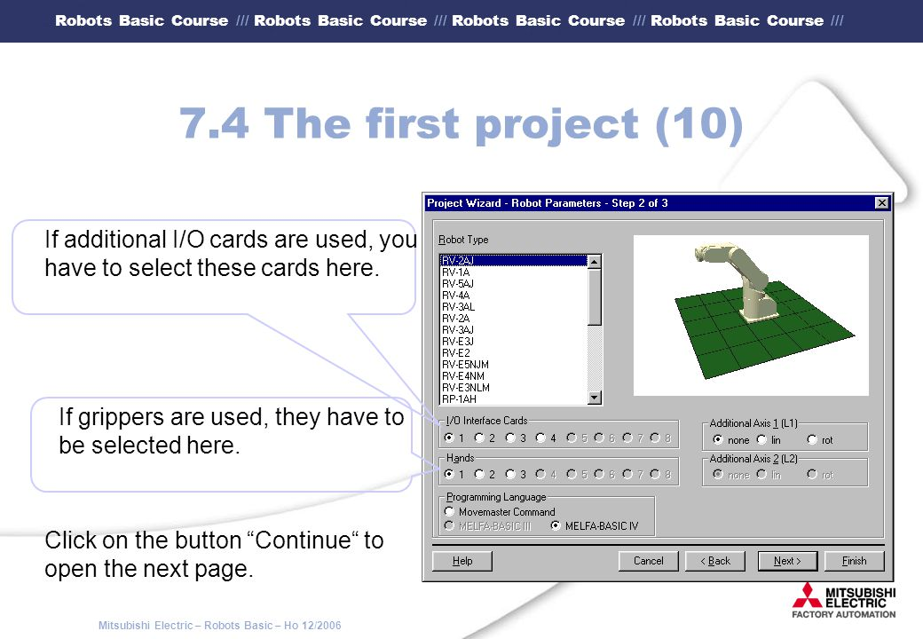 7.4 The first project (10) If additional I/O cards are used, you