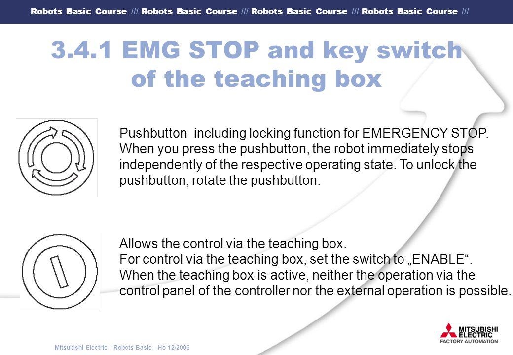 3.4.1 EMG STOP and key switch of the teaching box