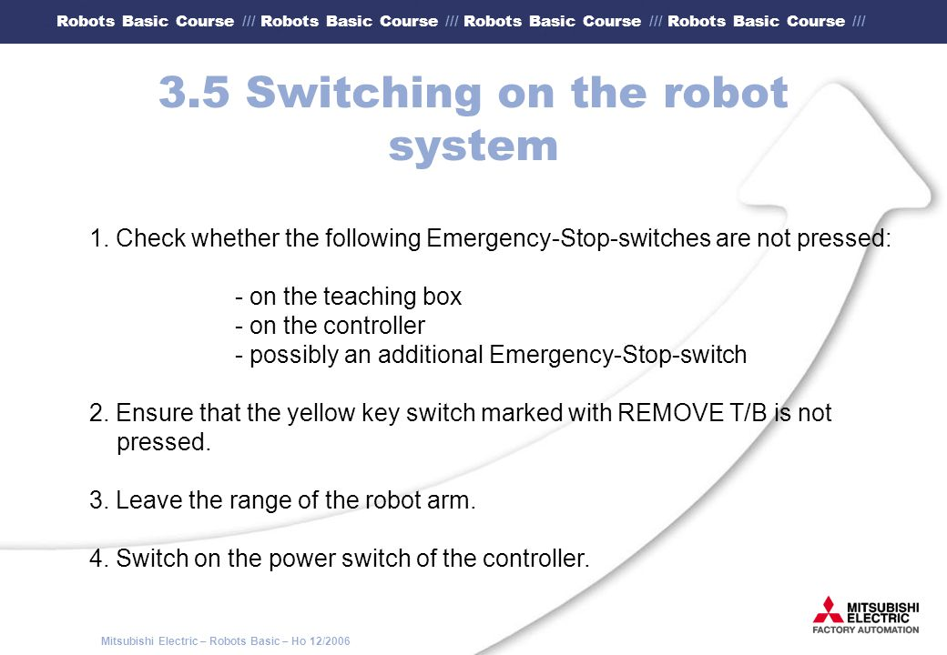3.5 Switching on the robot system