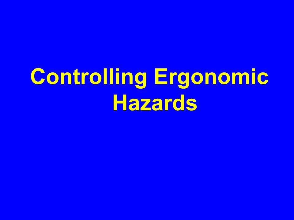 Controlling Ergonomic Hazards
