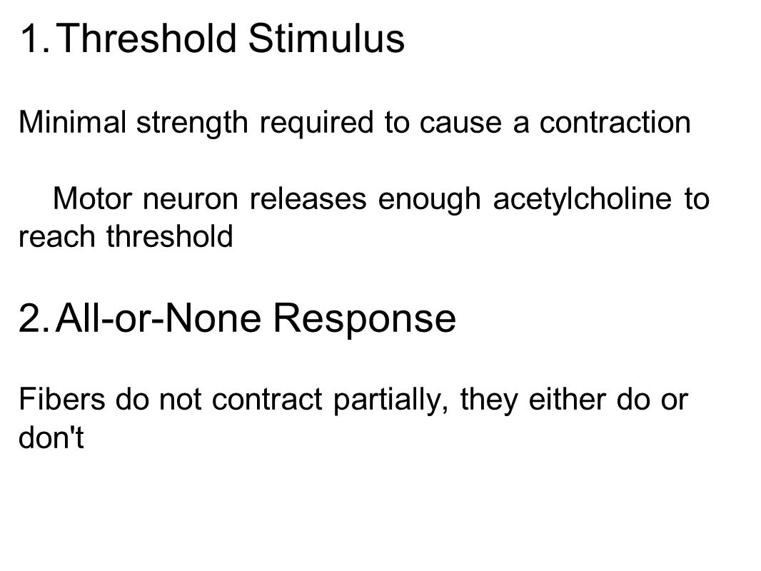 Threshold Stimulus All-or-None Response