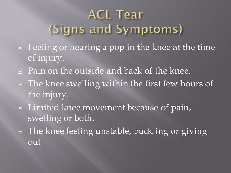 ACL Tear (Signs and Symptoms)