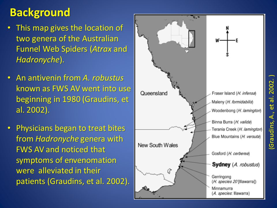 Background This map gives the location of two genera of the Australian Funnel Web Spiders (Atrax and Hadronyche).