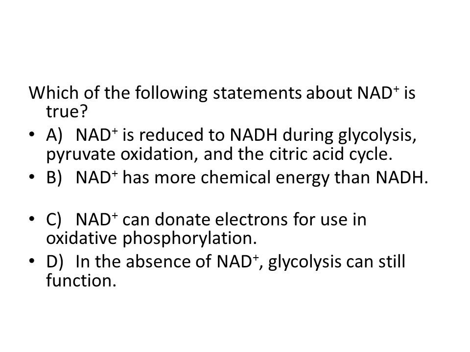 Which of the following statements about NAD+ is true