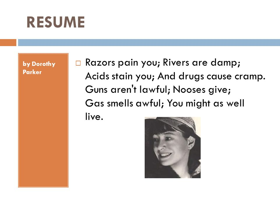 RESUME by Dorothy Parker.