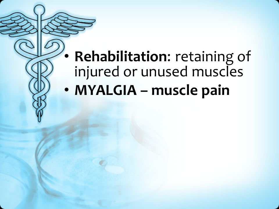 Rehabilitation: retaining of injured or unused muscles