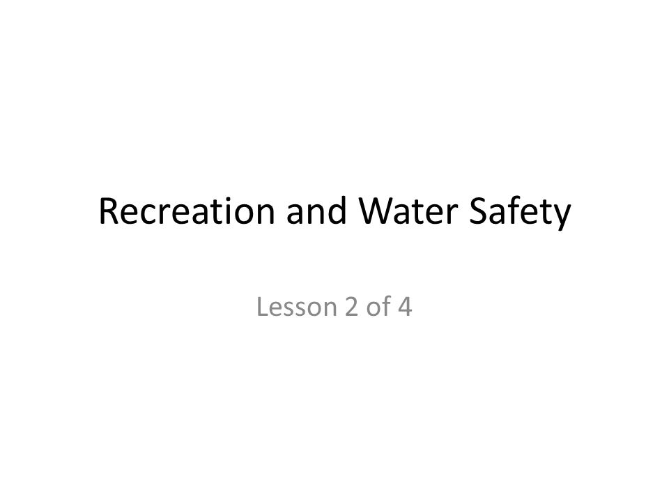 Recreation and Water Safety