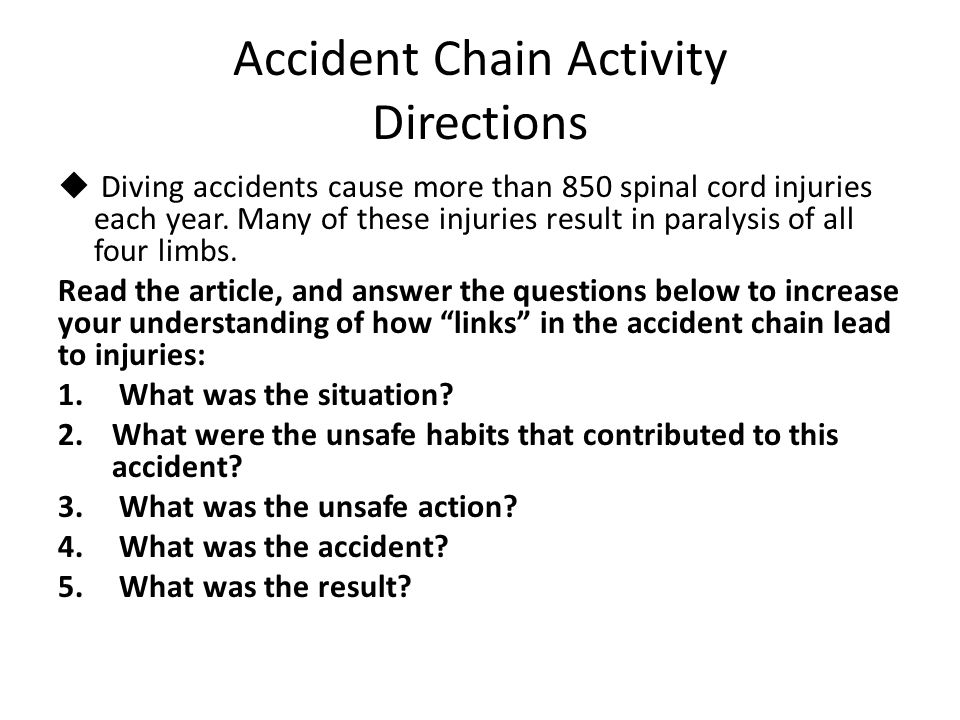 Accident Chain Activity Directions