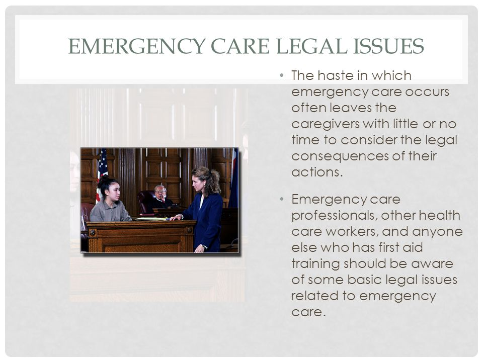 Emergency Care Legal Issues