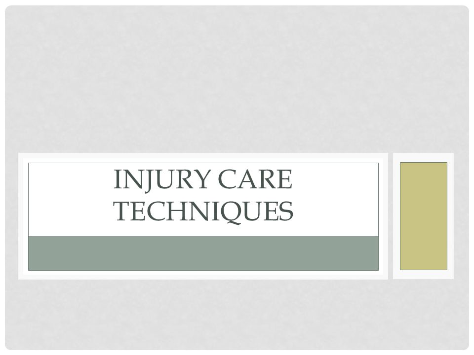 Injury Care Techniques