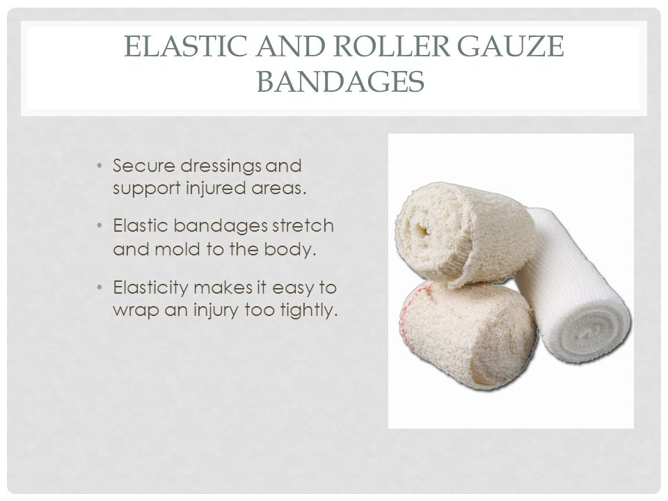 Elastic and Roller Gauze Bandages