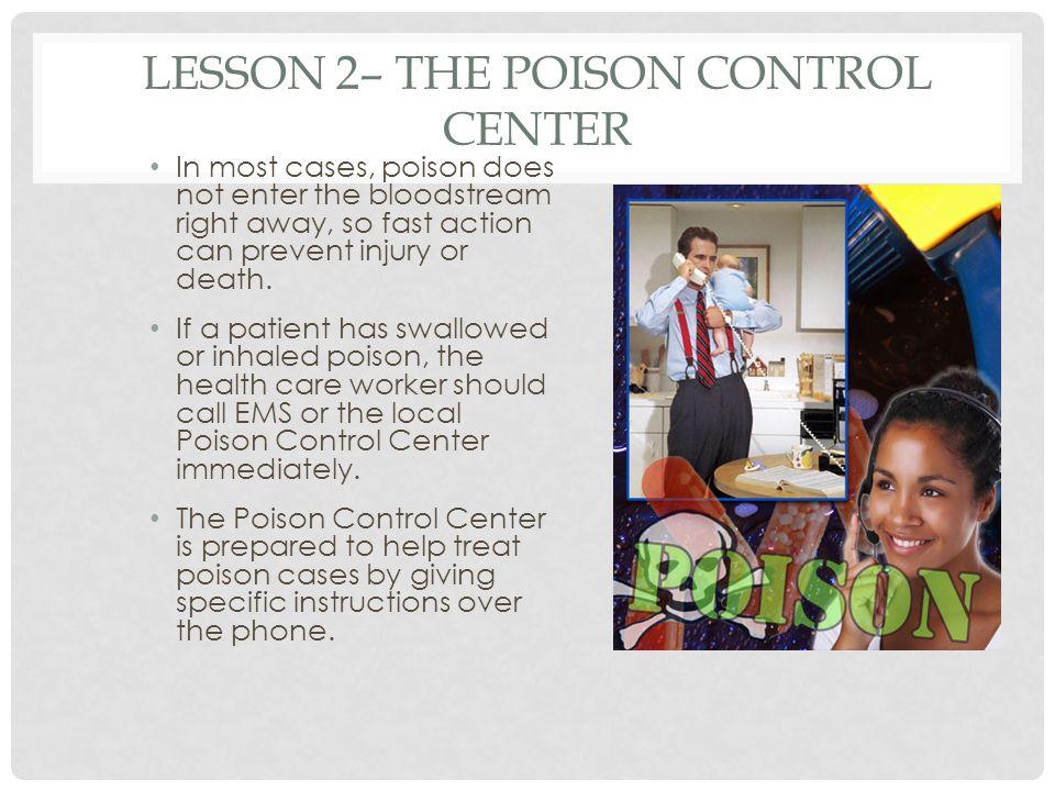 Lesson 2– The Poison Control Center