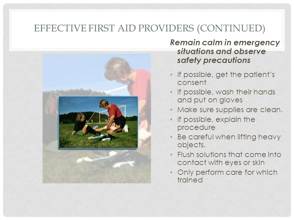 Effective First Aid Providers (continued)