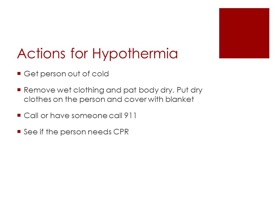 Actions for Hypothermia