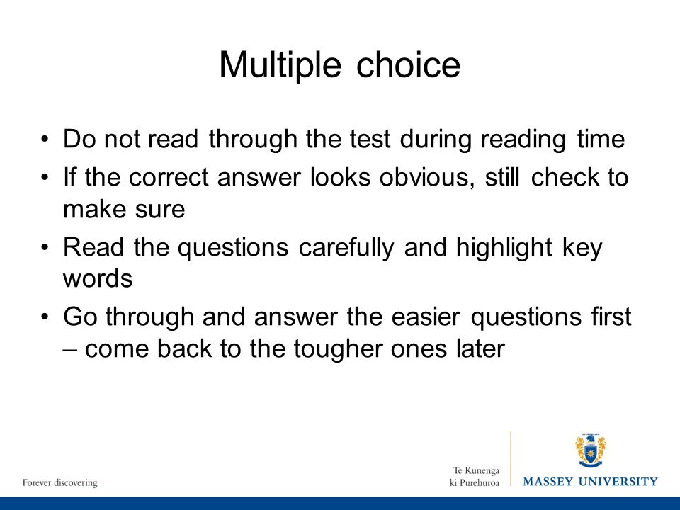 Multiple choice Do not read through the test during reading time