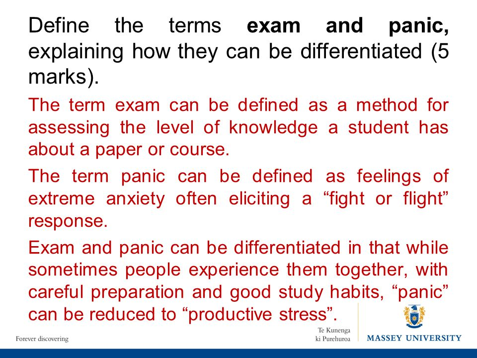 Define the terms exam and panic, explaining how they can be differentiated (5 marks).