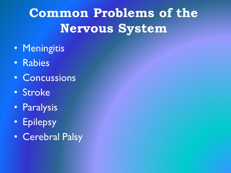 Common Problems of the Nervous System