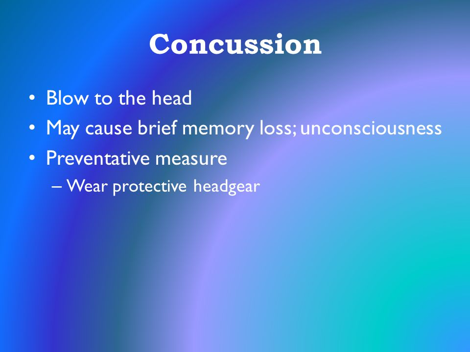 Concussion Blow to the head