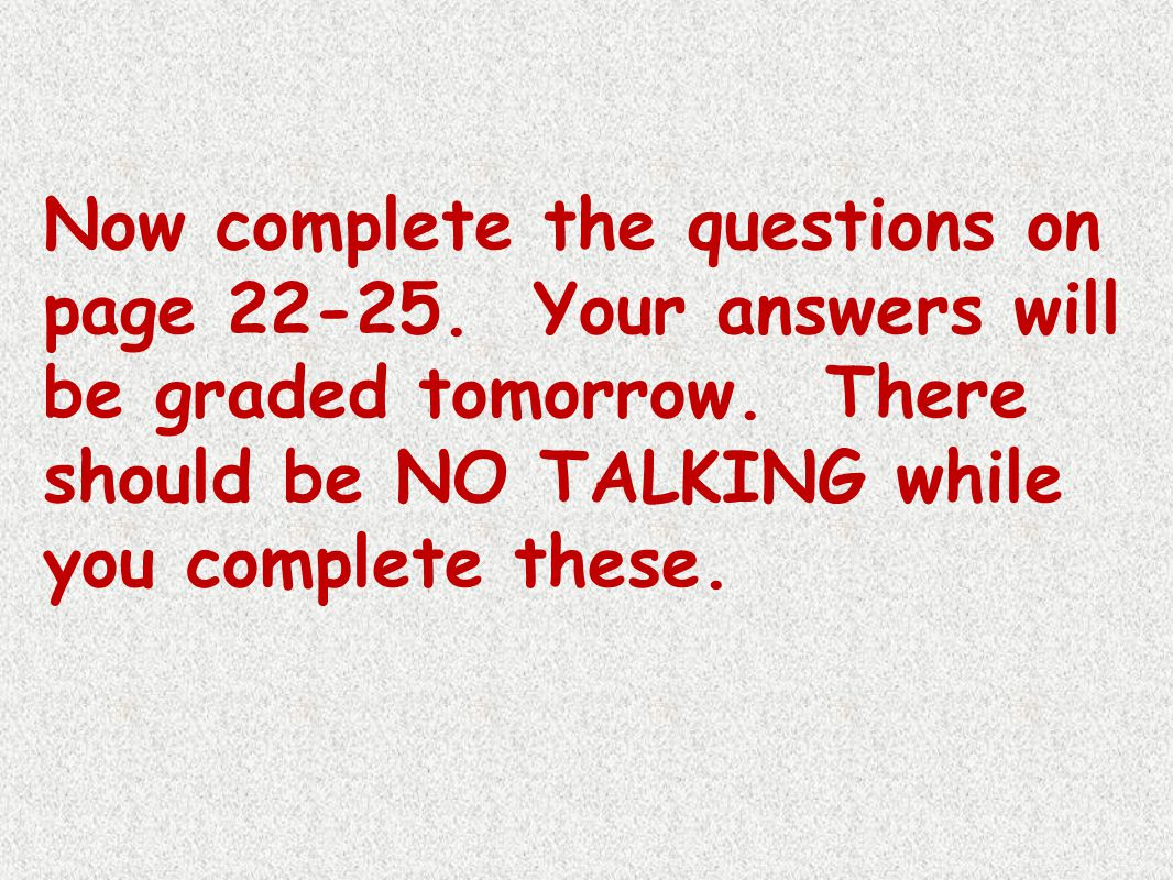 Now complete the questions on page 22-25