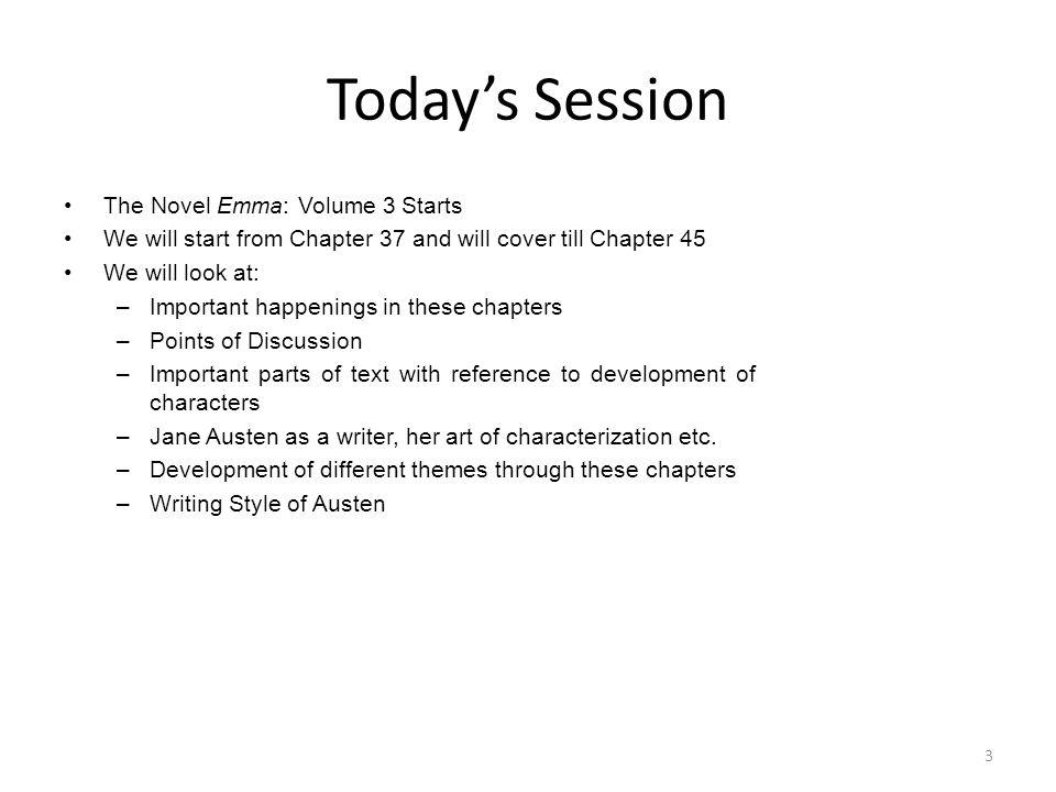 Today's Session The Novel Emma: Volume 3 Starts