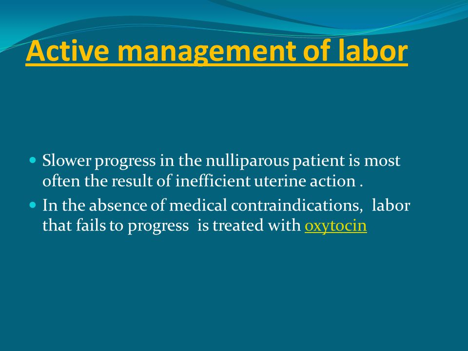 Active management of labor