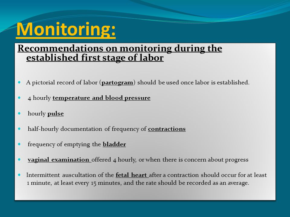 Monitoring: Recommendations on monitoring during the established first stage of labor.