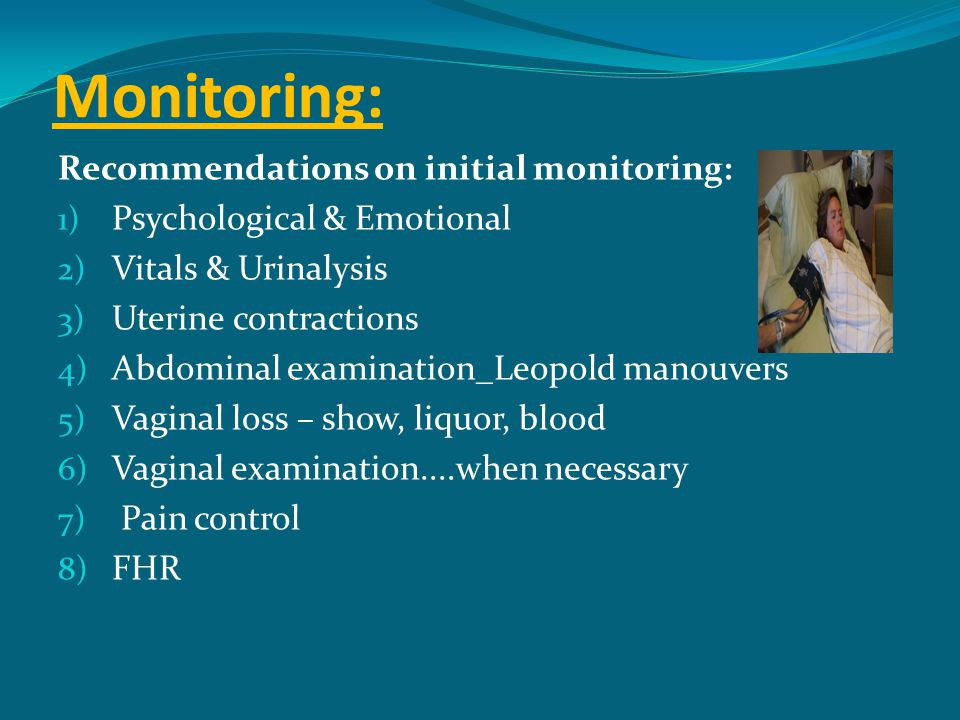 Monitoring: Recommendations on initial monitoring: