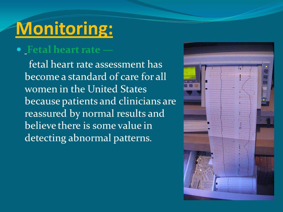 Monitoring: Fetal heart rate —