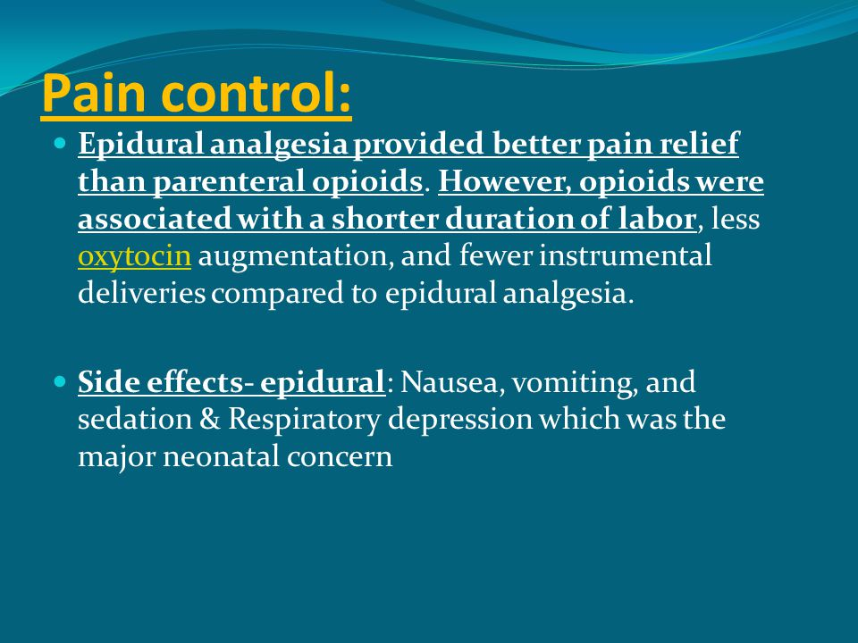 Pain control: