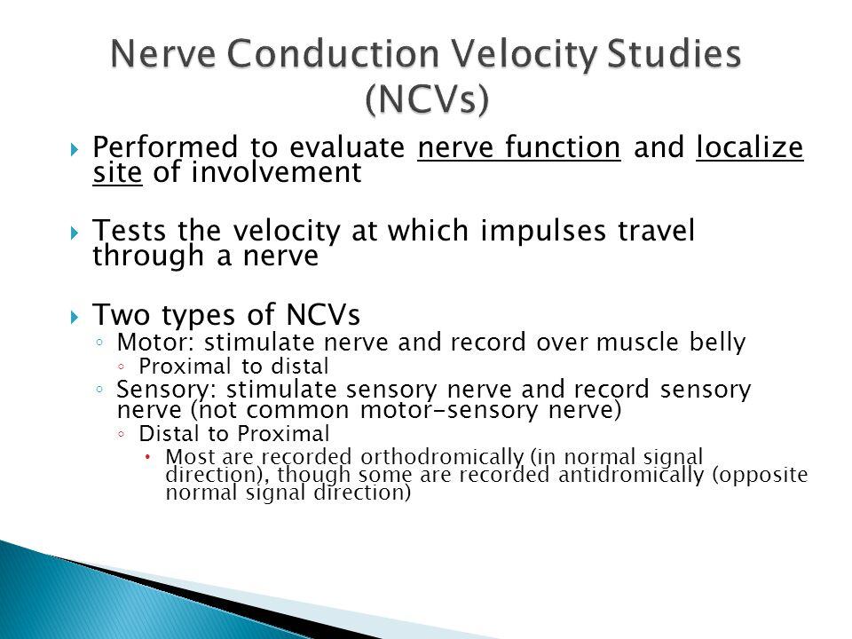 Nerve Conduction Velocity Studies (NCVs)