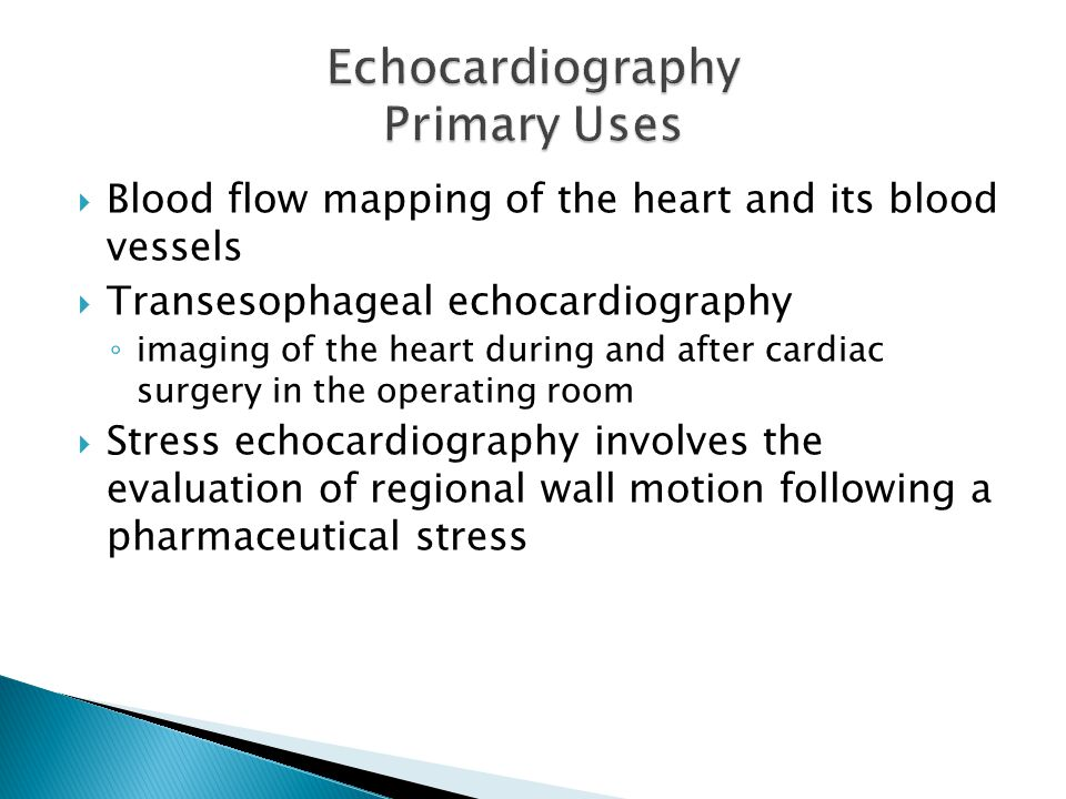 Echocardiography Primary Uses