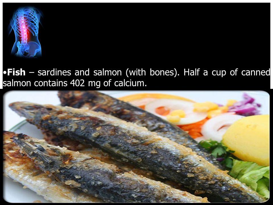 4/15/2017 Fish – sardines and salmon (with bones).