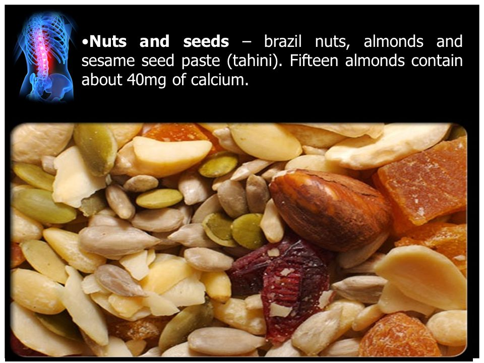 4/15/2017 Nuts and seeds – brazil nuts, almonds and sesame seed paste (tahini).
