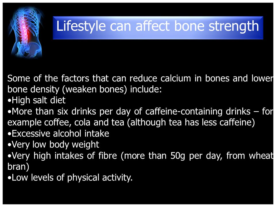 Lifestyle can affect bone strength