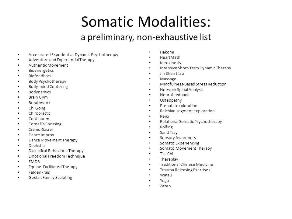 Somatic Modalities: a preliminary, non-exhaustive list