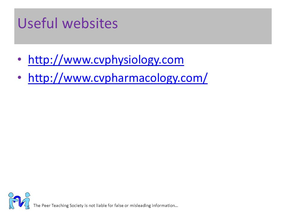 Useful websites http://www.cvphysiology.com