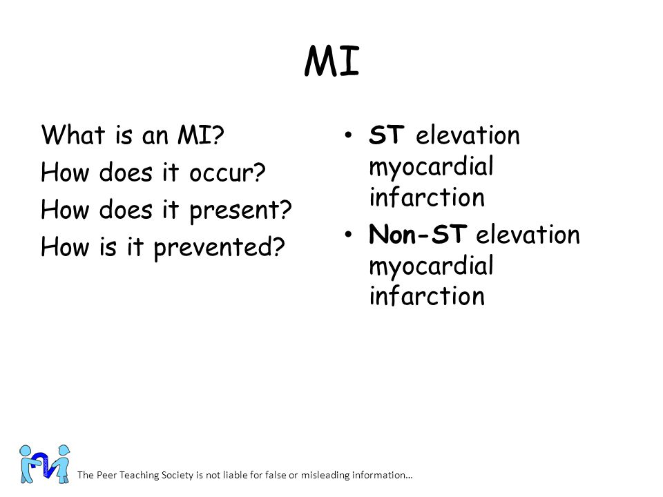 MI What is an MI How does it occur How does it present How is it prevented ST elevation myocardial infarction.