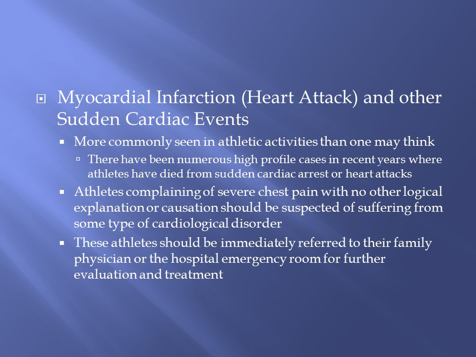 Myocardial Infarction (Heart Attack) and other Sudden Cardiac Events