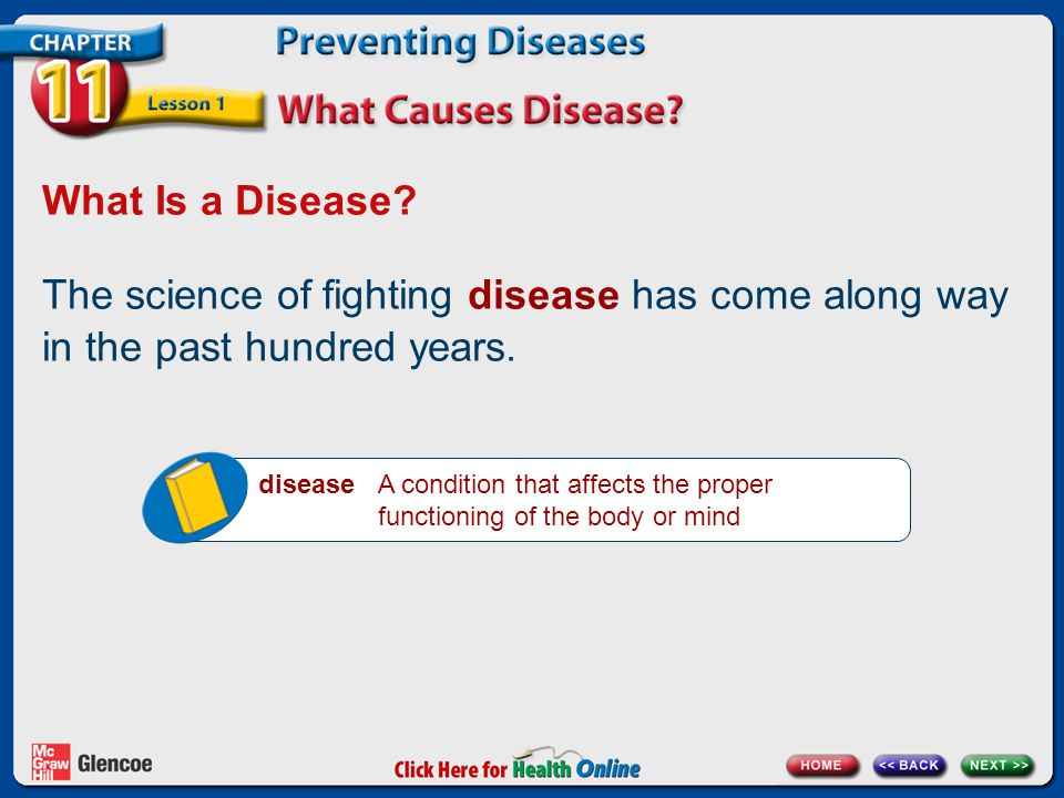 What Is a Disease The science of fighting disease has come along way in the past hundred years.