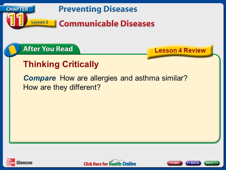 Lesson 4 Review Thinking Critically. Compare How are allergies and asthma similar How are they different