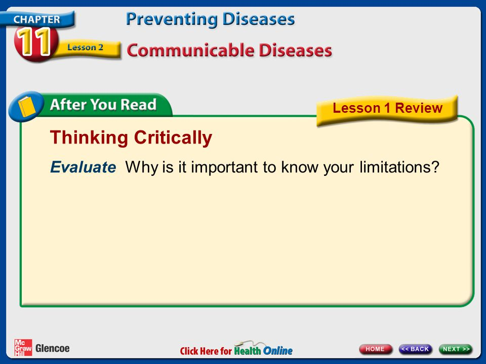 Lesson 1 Review Thinking Critically. Evaluate Why is it important to know your limitations