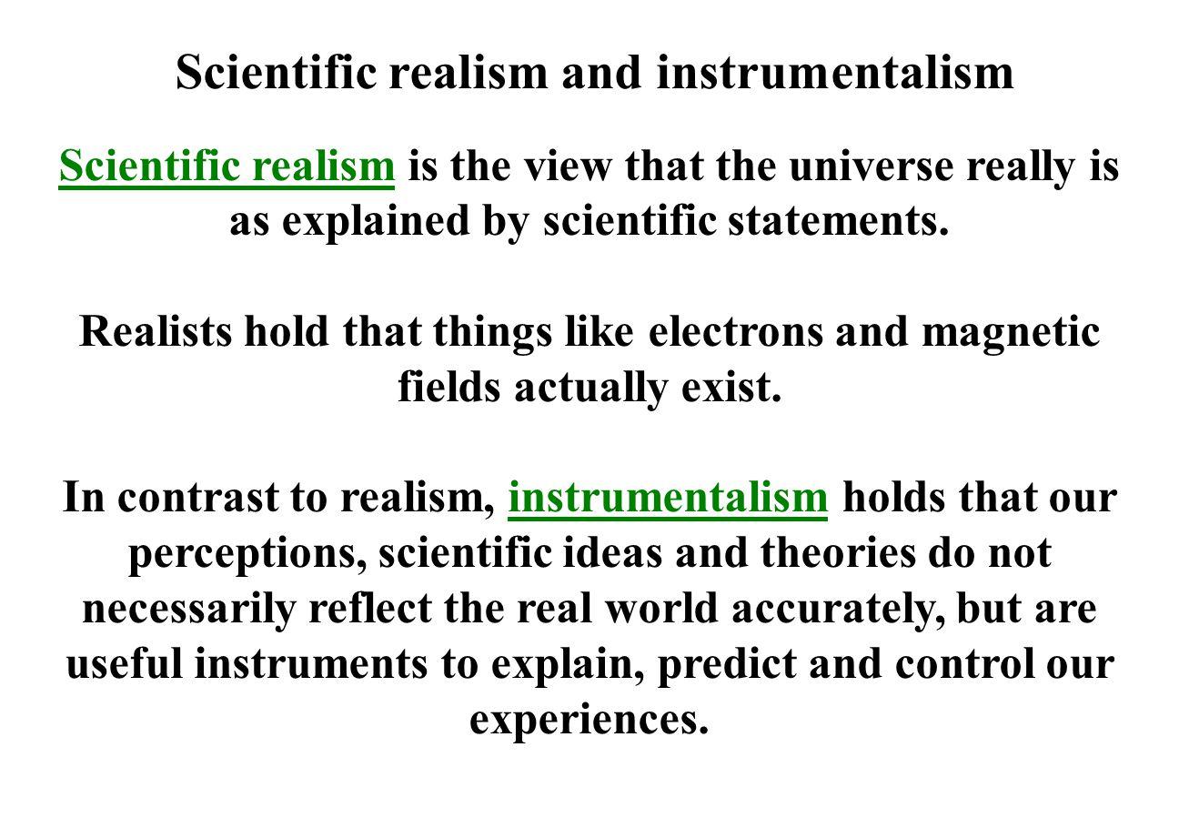 Scientific realism and instrumentalism