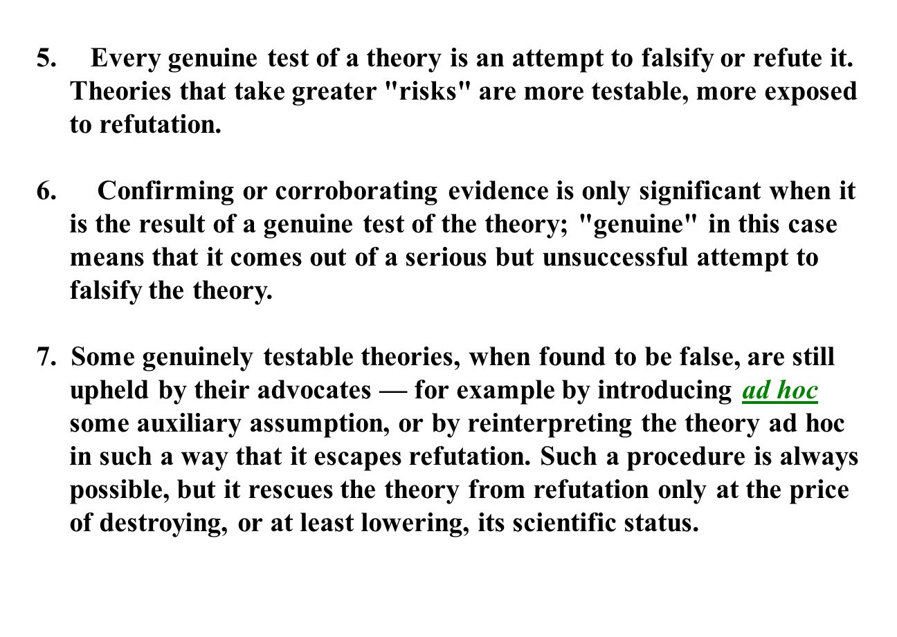 Every genuine test of a theory is an attempt to falsify or refute it