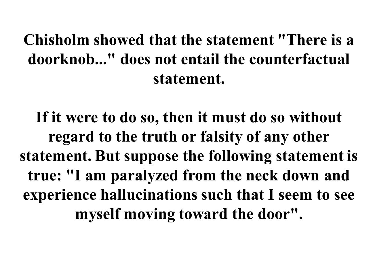 Chisholm showed that the statement There is a doorknob