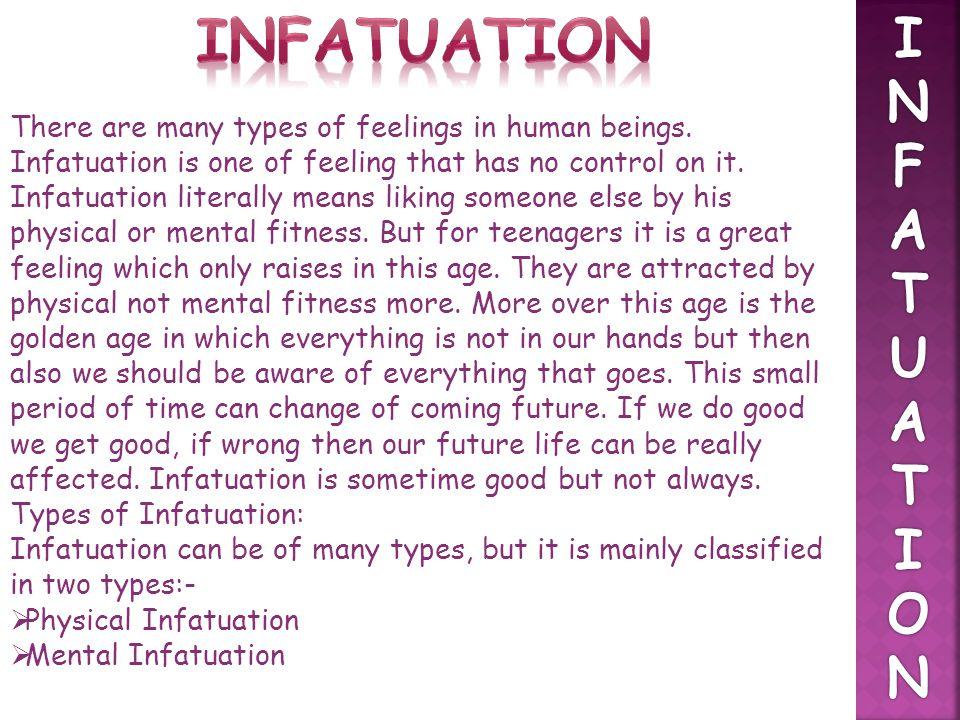 Infatuation I. N. F. A. T. U. O.
