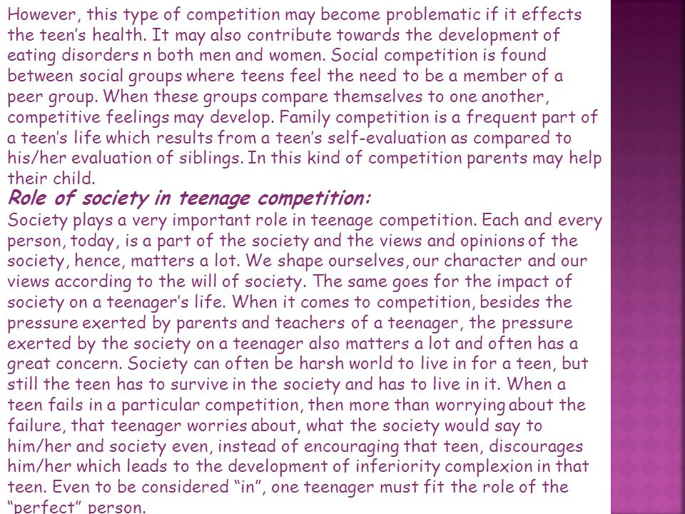 Role of society in teenage competition:
