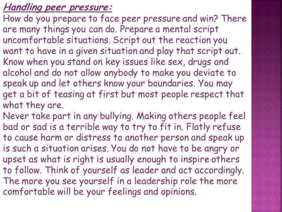 Handling peer pressure:
