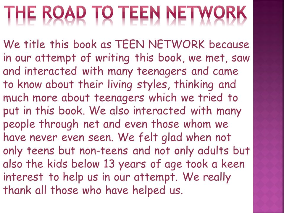 The road to teen network