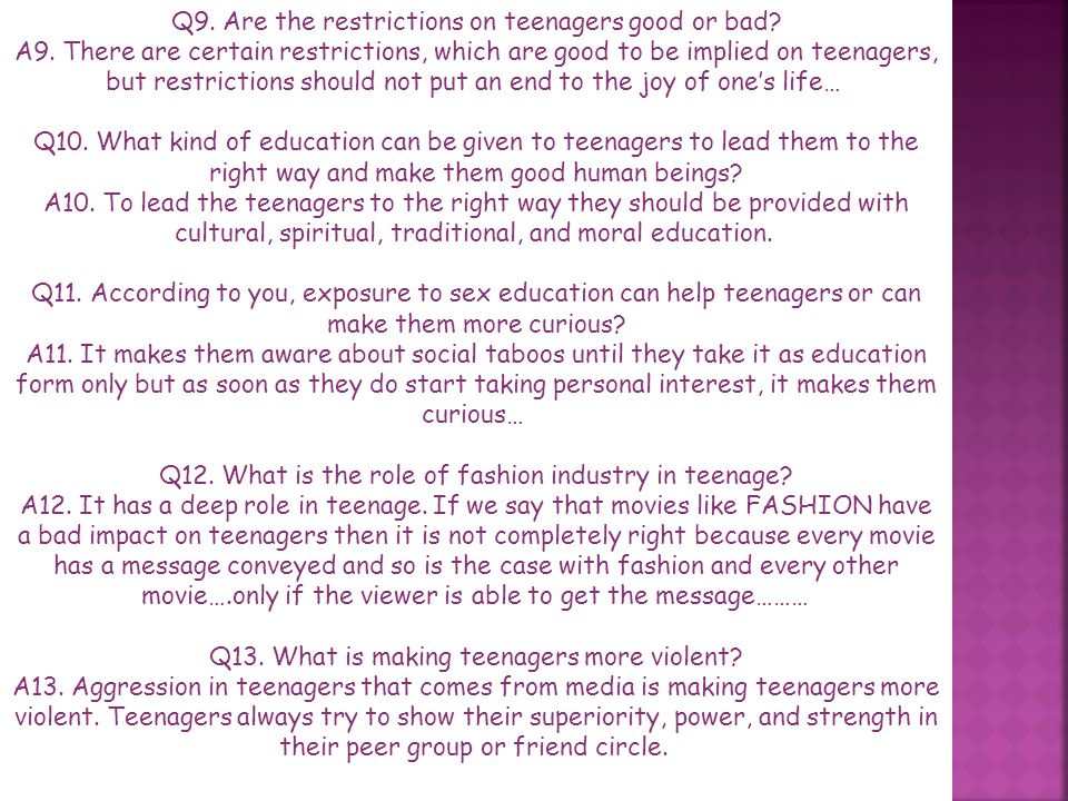 Q9. Are the restrictions on teenagers good or bad