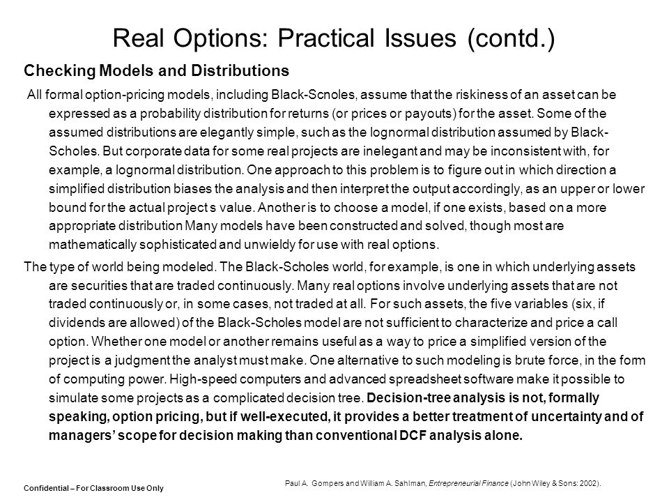 Real Options: Practical Issues (contd.)